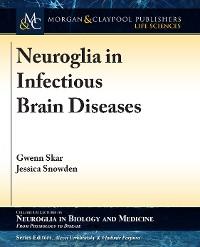 Cover Neuroglia in Infectious Brain Diseases
