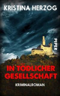 Cover In tödlicher Gesellschaft