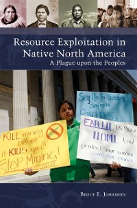 Cover Resource Exploitation in Native North America: A Plague upon the Peoples