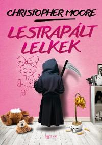 Cover Lestrapált lelkek