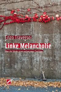 Cover Linke Melancholie
