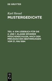 Cover Ein Lesebuch für die 2. und 1. Klasse höherer Mädchenschulen, nach den preußischen Bestimmungen vom 31. Mai 1894