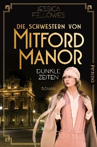 Cover Die Schwestern von Mitford Manor – Dunkle Zeiten