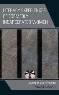 Cover Literacy Experiences of Formerly Incarcerated Women