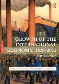 Cover Growth of the International Economy, 1820-2015