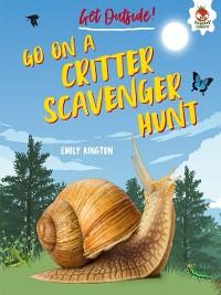 Cover Go on a Critter Scavenger Hunt