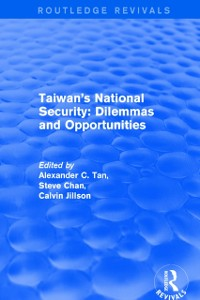 Cover Revival: Taiwan's National Security: Dilemmas and Opportunities (2001)