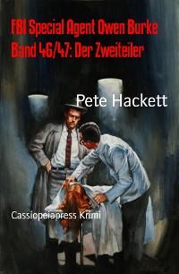 Cover FBI Special Agent Owen Burke Band 46/47: Der Zweiteiler