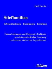 Cover Stieffamilien. Lebenssituationen – Beziehungen – Erziehung