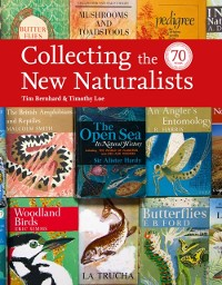 Cover Collecting the New Naturalists (Collins New Naturalist Library)