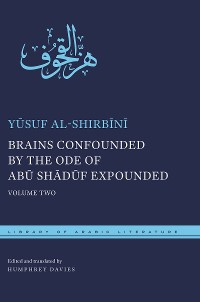 Cover Brains Confounded by the Ode of Abū Shādūf Expounded