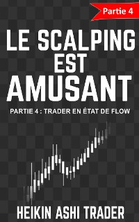 Cover Le Scalping Est Amusant! 4