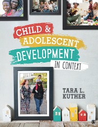 Cover Child and Adolescent Development in Context
