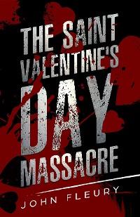 Cover The Saint Valentine's Day Massacre