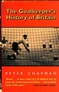 Cover Goalkeeper's History of Britain (text only)