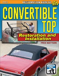 Cover Convertible Top Restoration and Installation