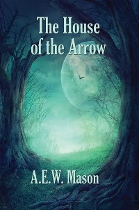 Cover The House of the Arrow