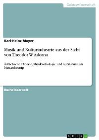 Cover Musik und Kulturindustrie aus der Sicht von Theodor W. Adorno