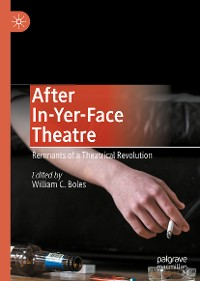 Cover After In-Yer-Face Theatre