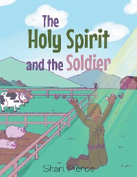 Cover The Holy Spirit and the Soldier