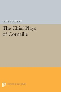 Cover Chief Plays of Corneille