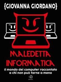Cover Maledetta informatica