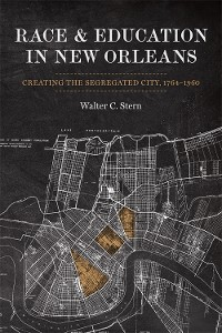 Cover Race and Education in New Orleans