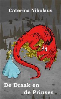 Cover De Draak en de Prinses