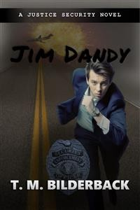 Cover Jim Dandy - A Justice Security Novel