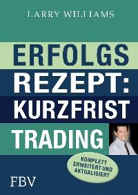 Cover Erfolgsrezept: Kurzfristtrading