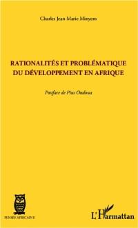 Cover RATIONALITES ET PROBLEMATIQUEU DEVELOPPEMENT EN AFRIQUE