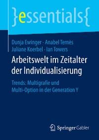Cover Arbeitswelt im Zeitalter der Individualisierung
