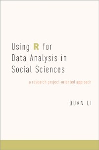 Cover Using R for Data Analysis in Social Sciences