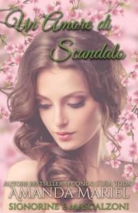 Cover Un Amore di Scandalo