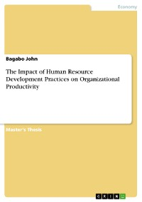 Cover The Impact of Human Resource Development Practices on Organizational Productivity