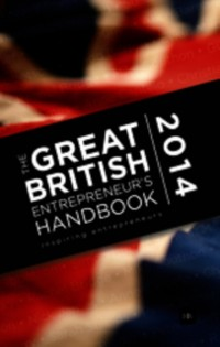 Cover Great British Entrepreneur's Handbook 2014