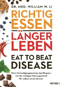 Cover Richtig essen, länger leben – Eat to Beat Disease