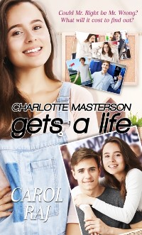 Cover Charlotte Masterson Gets a Life