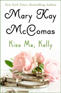 Cover Kiss Me, Kelly