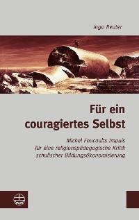 Cover Für ein couragiertes Selbst