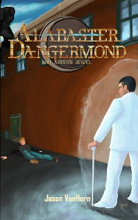 Cover Alabaster Dangermond and Astrid's Jewel
