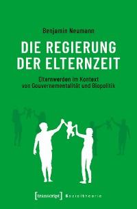 Cover Die Regierung der Elternzeit