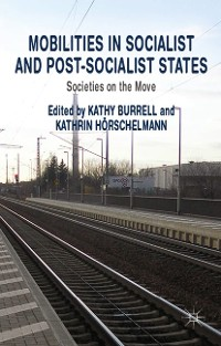 Cover Mobilities in Socialist and Post-Socialist States