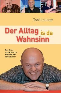 Cover Der Alltag is da Wahnsinn