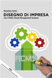 Cover Disegno Di Impresa con il Risk Cloud Management System