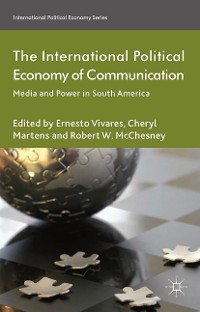 Cover The International Political Economy of Communication