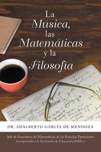 Cover La Música, Las Matemáticas Y La Filosofía