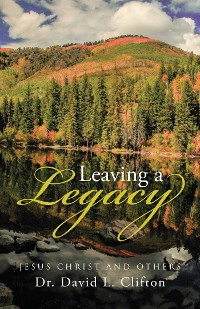 Cover Leaving a Legacy