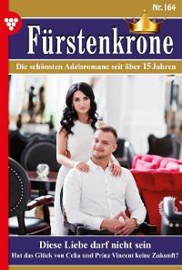 Cover Fürstenkrone 164 – Adelsroman