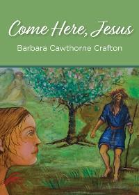 Cover Come Here, Jesus